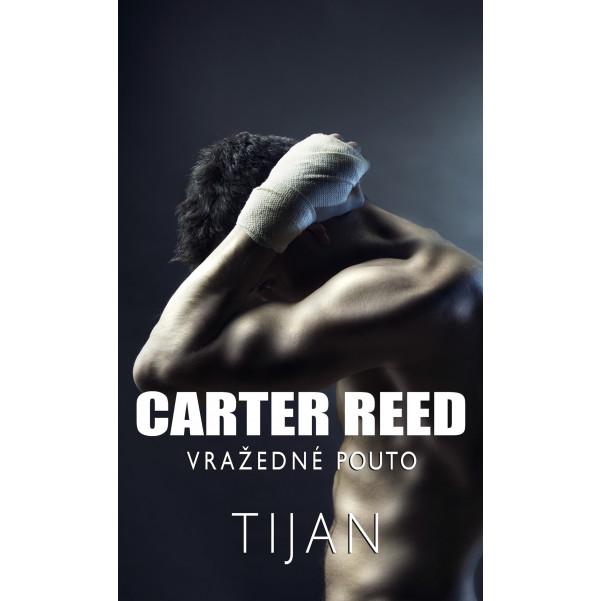 Carter Reed 1 - Vražedné pouto