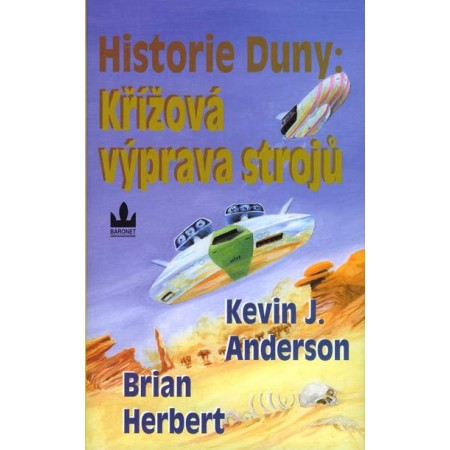 Historie Duny: Křížová výprava strojů