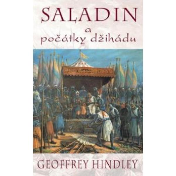 Saladin a počátky džihádu