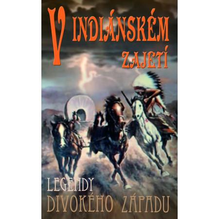 V indiánském zajetí