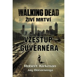 The Walking Dead - Vzestup Guvernéra