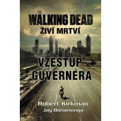 The Walking Dead - Vzestup Guvernéra