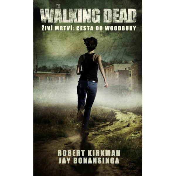 The Walking Dead - Cesta do Woodbury