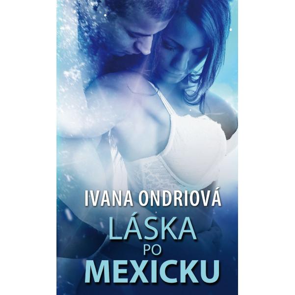 Láska po mexicku