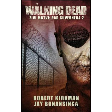 The Walking Dead - Pád Guvernéra 2