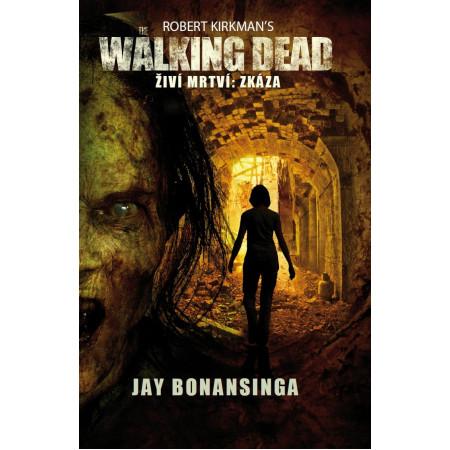 The Walking Dead - Zkáza