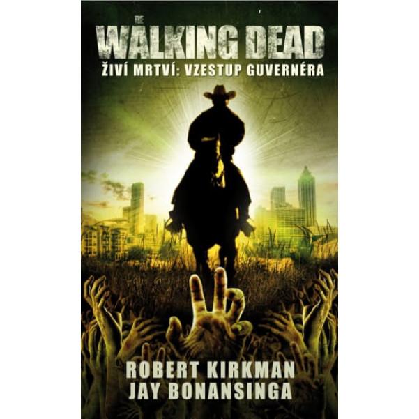 The Walking Dead - Vzestup Guvernéra (2. vyd.)