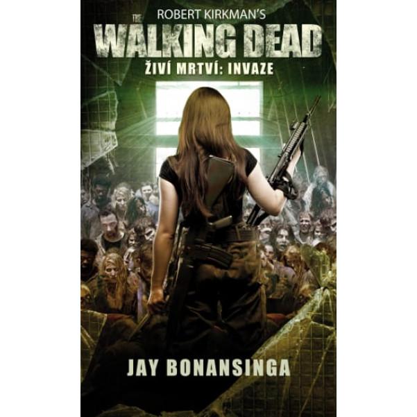 The Walking Dead - Invaze