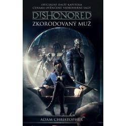 Dishonored - Zkorodovaný muž