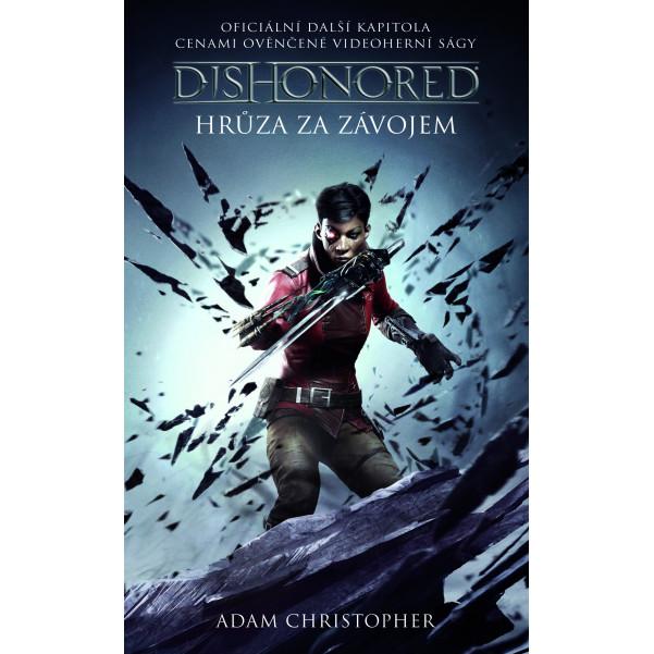 Dishonored – Hrůza za závojem